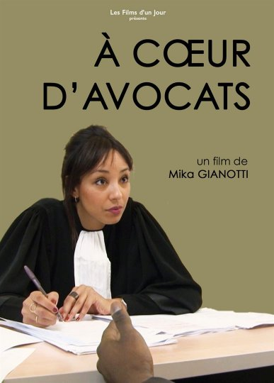 À coeur d'avocats, Mika Gianotti, France, 2019, 53'