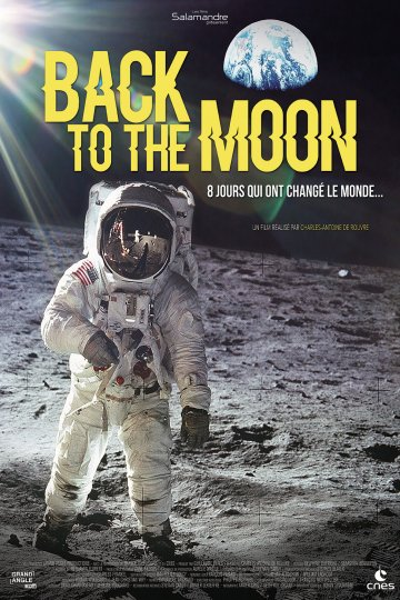 Back to the moon, Charles-antoine De Rouvre, France, 2019, 102'